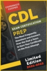 CDL Exam Certification Prep [2021-22] : Go Above and Beyond. Boost Your Value in Personal Development. Start Your Career from Now! (limited edition) - Book