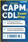 CAPM and CDL Exam Prep [2 Books in 1] : The Foolproof Guide with Tens of Question and Answers for Your Personal Management and Driver Certification (2021-22) - Book