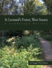 St Leonard's Forest, West Sussex : A Landscape History - Book