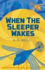 When the Sleeper Wakes - Book