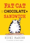 Fat Cat and the Chocolate Sandwich - Book