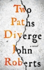 Two Paths Diverge - Book