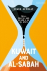Kuwait and Al-Sabah : Tribal Politics and Power in an Oil State - Book