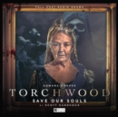 Torchwood #40 Save Our Souls - Book