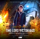 Doctor Who - Time Lord Victorious: Mutually Assured Destruction - Book