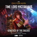 Doctor Who - Time Lord Victorious: Genetics of the Daleks - Book