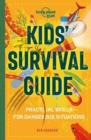 Kids' Survival Guide : Practical Skills for Intense Situations - Book