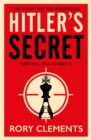 Hitler's Secret : The Sunday Times bestselling spy thriller - Book