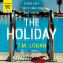 The Holiday : The gripping Richard and Judy Book Club breakout thriller from the million-copy bestselling author - Book