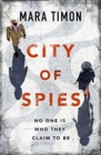 City of Spies : Who can you trust in this gripping debut thriller? - Book