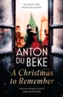 A Christmas to Remember : The enchanting new novel from Sunday Times bestselling author and King of the Ballroom Anton Du Beke - Book