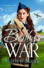 Bobby's War : An uplifting WWII story of women on the homefront. Winner of the RNA romantic saga award - Book