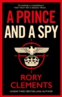 A Prince and a Spy : The most anticipated spy thriller of 2021 - Book