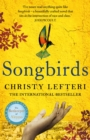 Songbirds : From the author of the international bestseller The Beekeeper of Aleppo - Book