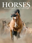 Horses : Stunning Photographs from the Equine World - Book