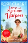 Love and Marriage at Harpers : A heartwarming saga from bestseller Rosie Clarke - eBook