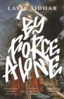 By Force Alone - Book