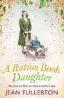 A Ration Book Daughter - Book
