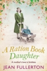 A Ration Book Daughter - eBook