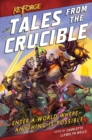 Keyforge: Tales from the Crucible : A Keyforge Anthology - Book
