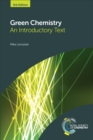 Green Chemistry : An Introductory Text - eBook