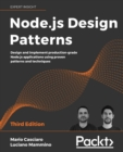 Node.js Design Patterns : Design and implement production-grade Node.js applications using proven patterns and techniques, 3rd Edition - Book