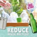 Reduce, Reuse, Recycle! - Book