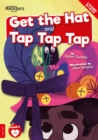 Get The Hat and Tap Tap Tap - Book