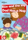 Ella And The Imp And Dad Has A Nap - Book