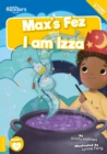 Max's Fez And I Am Izza - Book
