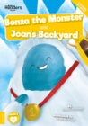 Joan's Back Yard and Bonza The Monster - Book