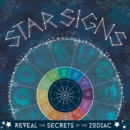 Star Signs : Reveal the secrets of the zodiac - Book