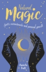 Natural Magic : Spells, enchantments and personal growth - Book
