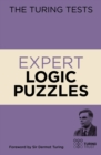 The Turing Tests Expert Logic Puzzles : Foreword by Sir Dermot Turing - Book