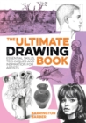 The Ultimate Drawing Book : Essential Skills, Techniques and Inspiration for Artists - eBook