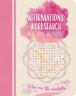 Affirmations Wordsearch : More than 100 puzzles - Book
