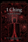 I Ching : The Book of Changes - Book