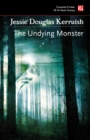 The Undying Monster - Book