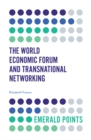 The World Economic Forum and Transnational Networking - Book