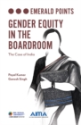 Gender Equity in the Boardroom : The Case of India - Book