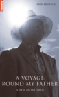 A Voyage Round My Father - Book
