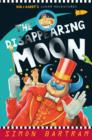 The Disappearing Moon : Bob and Barry's Lunar Adventures - Book