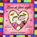 Love at First Sight : A Lovers' Keepsake - Book