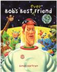 Bob's Best Ever Friend - Book