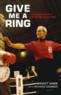 Give Me A Ring : The Autobiography of Star Referee Mickey Vann - Book