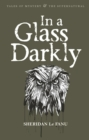 In A Glass Darkly - Book
