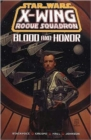 X-Wing Rogue Squadron : Blood and Honour - Book