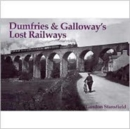 Dumfries and Galloway's Lost Railways - Book