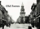 Old Forres - Book