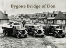 Bygone Bridge of Don - Book